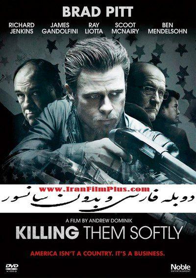 فیلم دوبله: به آرامی بکش 2012 Killing Them Softly