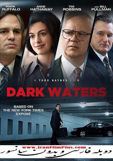فیلم دوبله: آبهای تیره 2019 Dark Waters