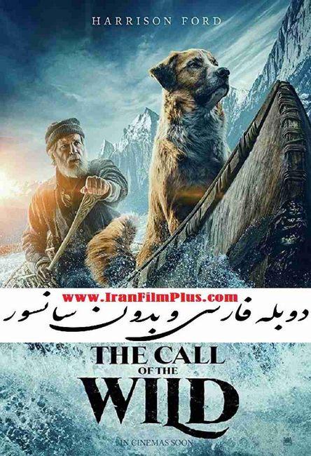 فیلم دوبله: آوای وحش 2020 The Call of the Wild