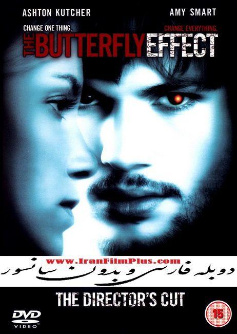 فیلم دوبله: اثر پروانهای 2004 The Butterfly Effect