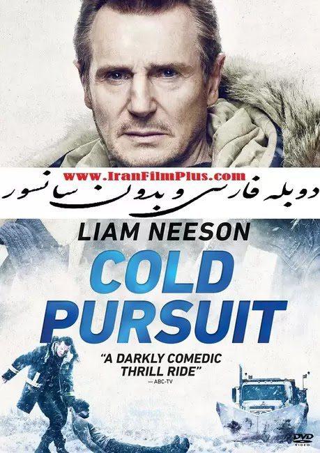 فیلم دوبله: تعقیب سرد 2019 Cold Pursuit
