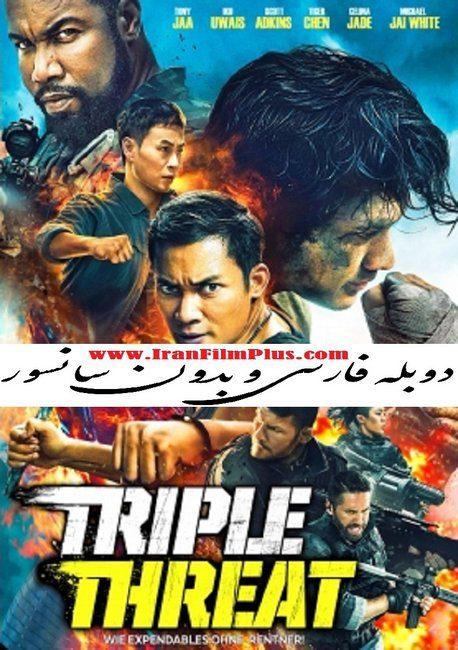 فیلم دوبله: تهدید سه گانه 2019 Triple Threat