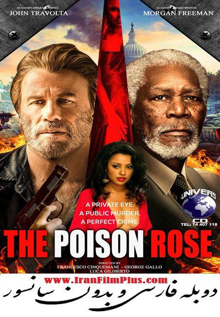 فیلم دوبله: رز سمی 2019 The Poison Rose