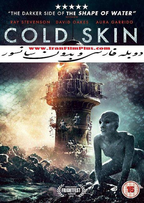 فیلم دوبله: سرد پوست (2017) Cold Skin