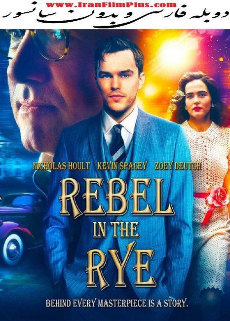 فیلم دوبله: شورش در گندم زار (2017) Rebel in the Rye