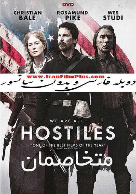 فیلم دوبله: متخاصمان (2017) Hostiles