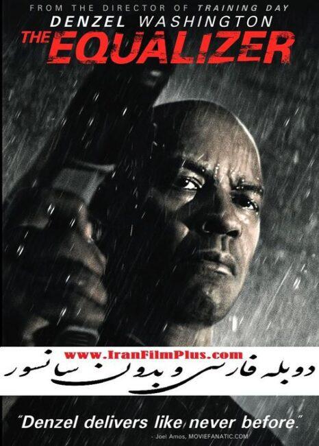 فیلم دوبله: ایکوالایزر (2014) The Equalizer