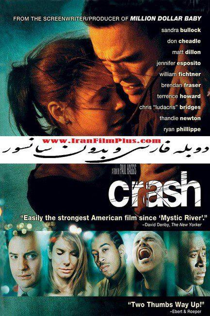 فیلم دوبله: تصادف (2004) Crash
