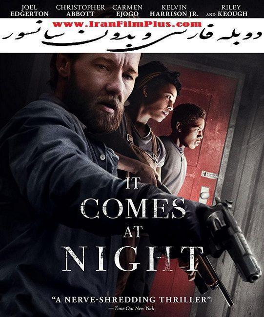 فیلم دوبله: در شب می آید (2017) It Comes at Night