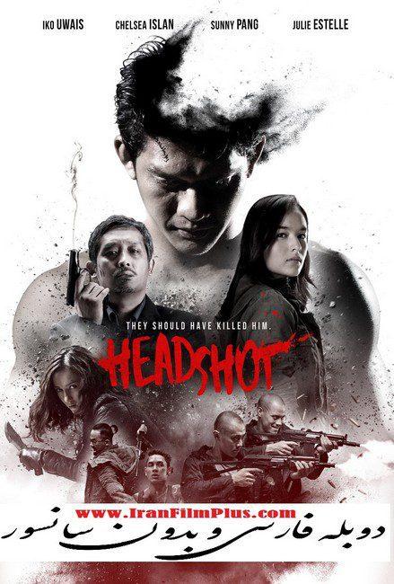 فیلم دوبله: شلیک به سر (2016) Headshot