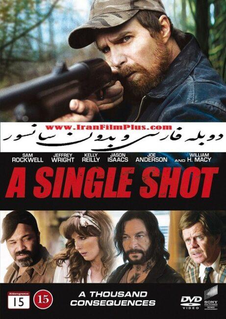 فیلم دوبله: شلیک مرگ (2013) A Single Shot