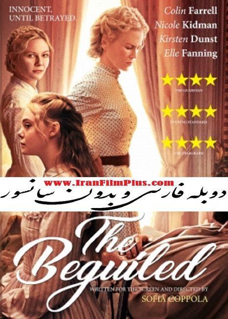 فیلم دوبله: فریب خورده 2017 The Beguiled