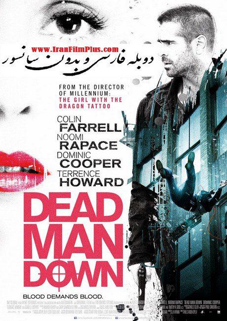 فیلم دوبله: مرگ مرد مرده (2013) Dead Man Down
