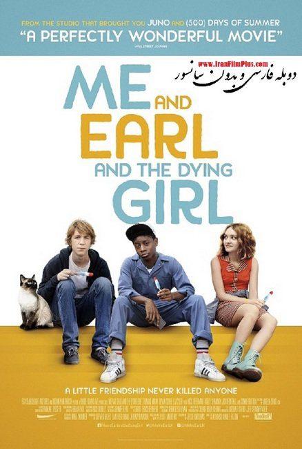فیلم دوبله : من و ارل و دختر در حال مرگ (2015) Me and Earl and the Dying Girl