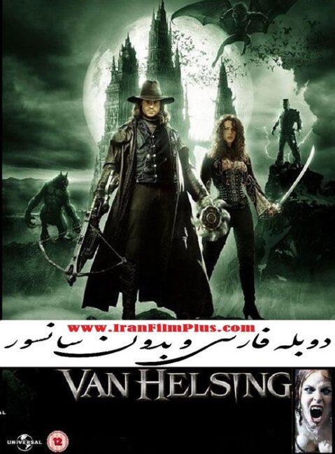 فیلم دوبله: ون هلسینگ (2004) Van Helsing