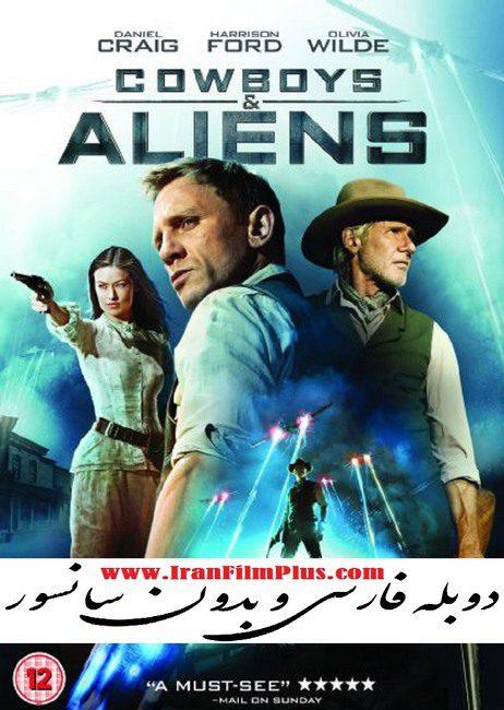 فیلم دوبله: کابوی ها و بیگانگان (2011) Cowboys and Aliens