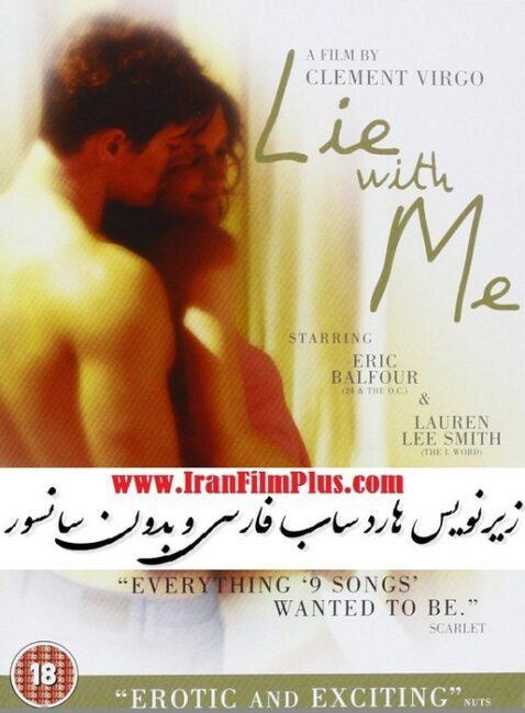 فیلم زیرنویس فارسی: با من بخواب 2005 Lie with Me