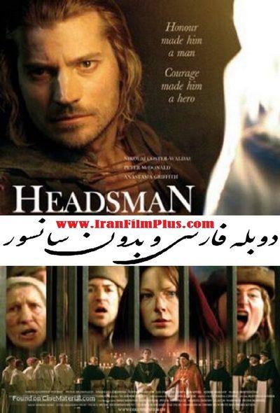 فیلم دوبله: جلاد / سایه شمشیر 2005 The Headsman