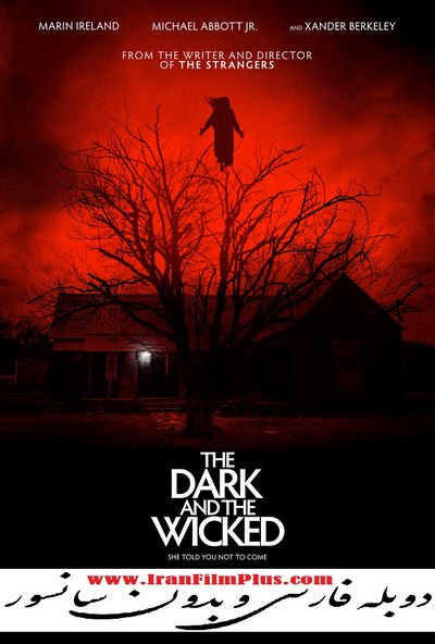 فیلم دوبله: تاریک و شرور 2020 The Dark and the Wicked