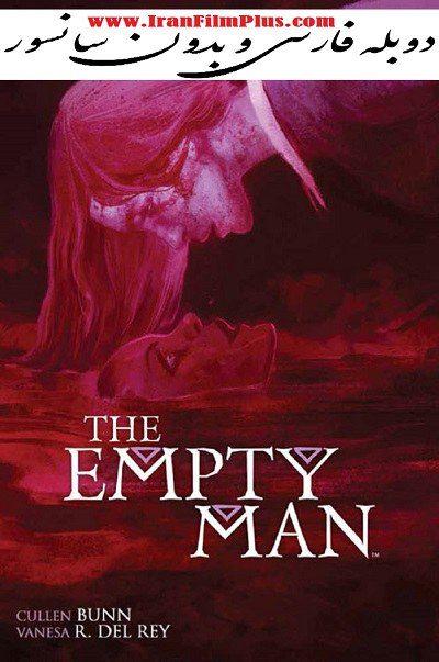 فیلم دوبله: مرد تو خالی 2020 The Empty Man