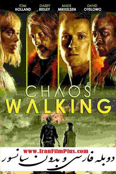 فیلم دوبله: آشوب مداوم 2021 Chaos Walking